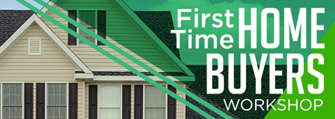 First Time Home Buyers Workshopatc